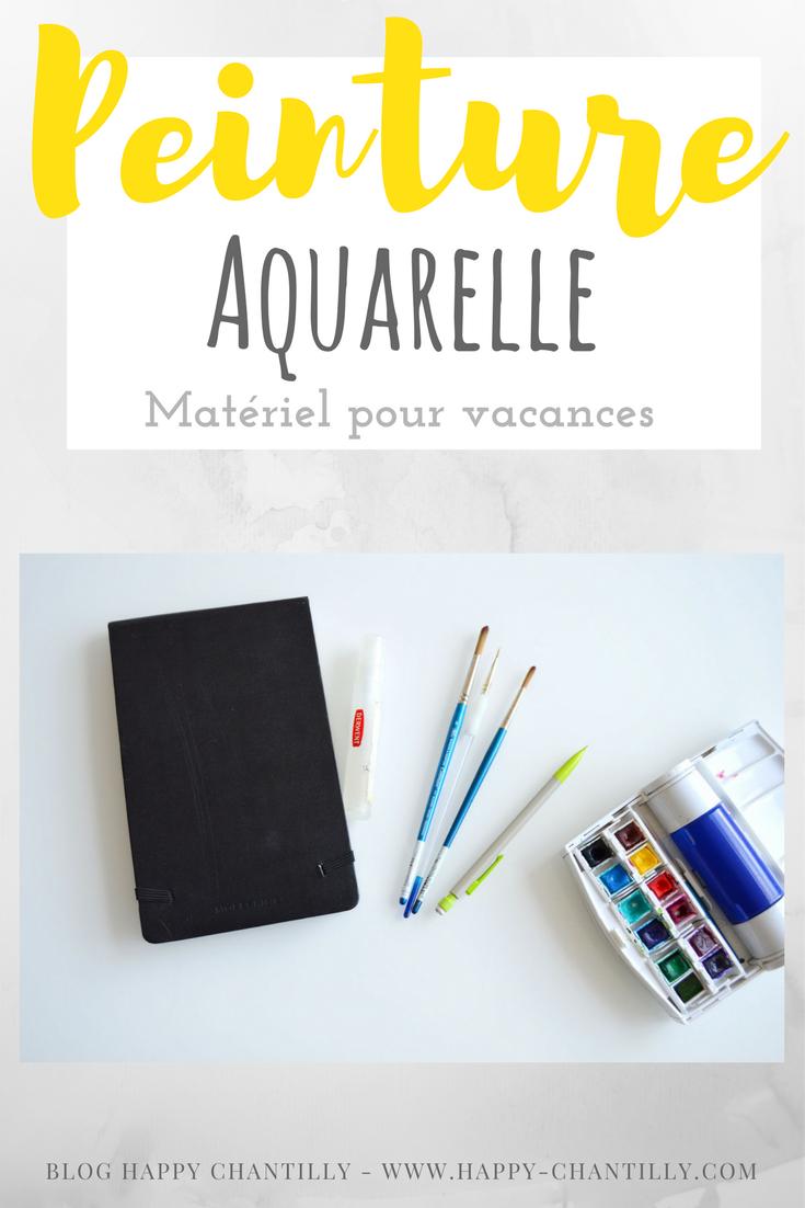 Mon Matériel De Peinture Aquarelle En Vacances Happy Chantilly
